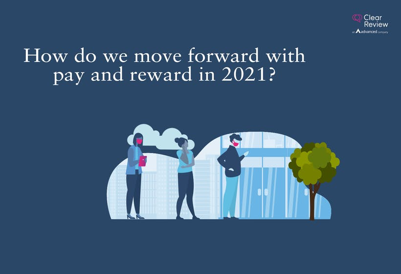 How do we move forward with pay and reward in 2021v1 2 blog page