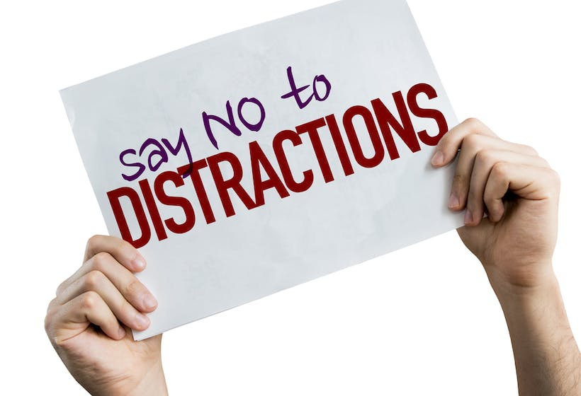 Say No To Distractions placard isolated on white background.